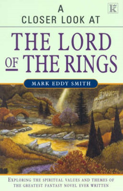 "Closer Look at ""The Lord of the Rings"""