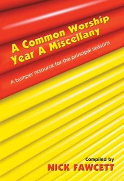 Common Worship Miscellany - Year a