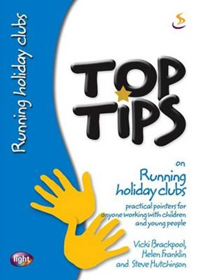 Top Tips on Running Holiday Clubs