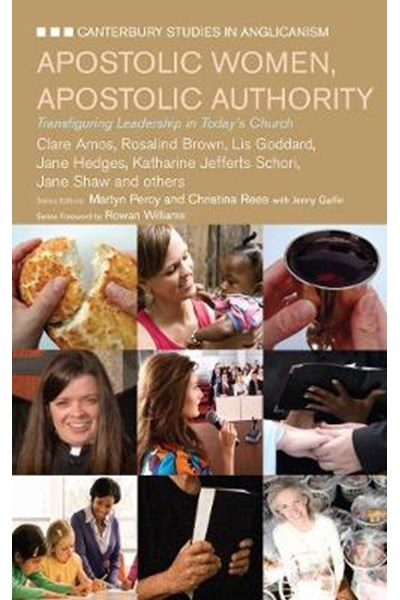 Apostolic Women,Apostolic Authority
