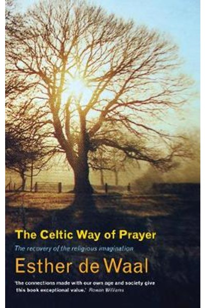 Celtic Way of Prayer
