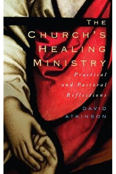 The Church's Healing Ministry
