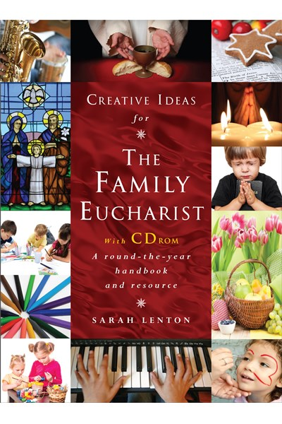 Creative Ideas for the Family Eucharist