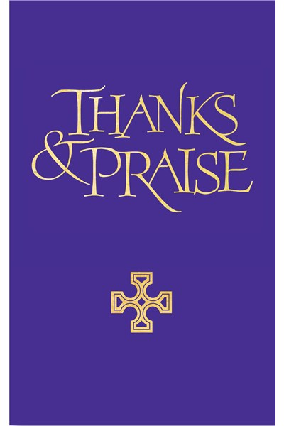 Thanks and Praise: Words