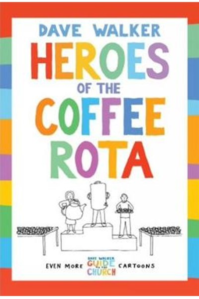 Heroes of the Coffee Rota