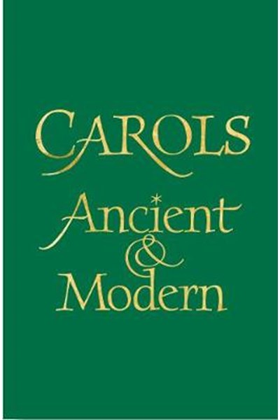 Carols Ancient and Modern Words edition