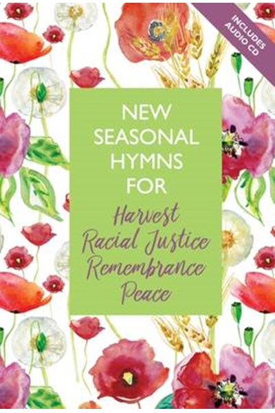 New Seasonal Hymns for Harvest, Racial Justice, Remembrance, Peace