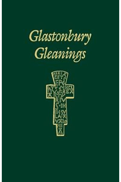 Glastonbury Gleanings