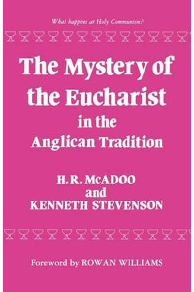 Mystery of the Eucharist in Anglican Tradition