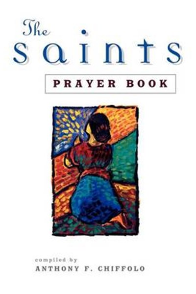 The Saints' Prayer Book