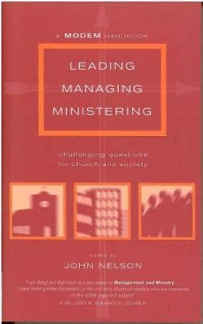 Leading, Managing, Ministering