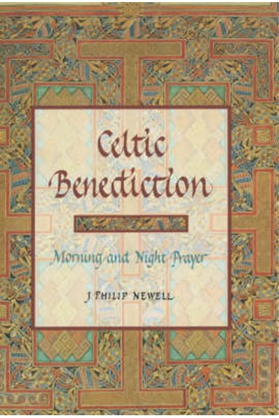 Celtic Benediction