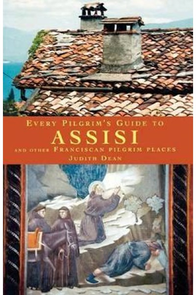 Every Pilgrim's Guide to Assisi