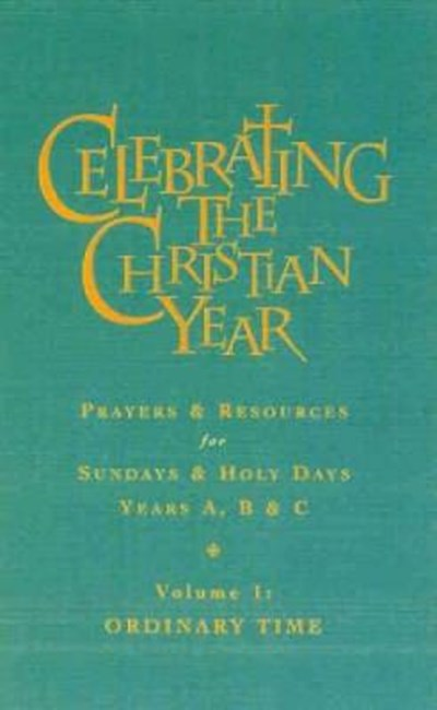 Celebrating the Christian Year - Volume 1