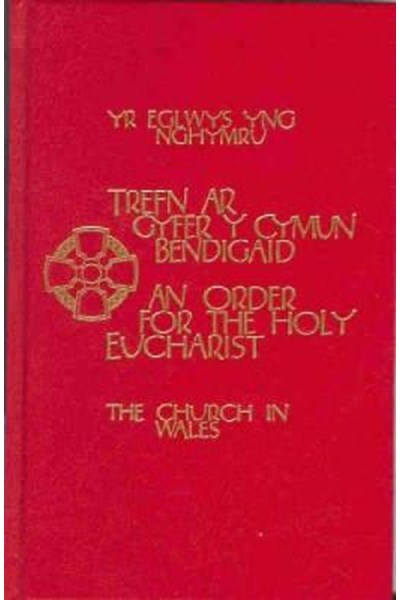 Church in Wales - An Order for the Holy Eucharist Pew Edition