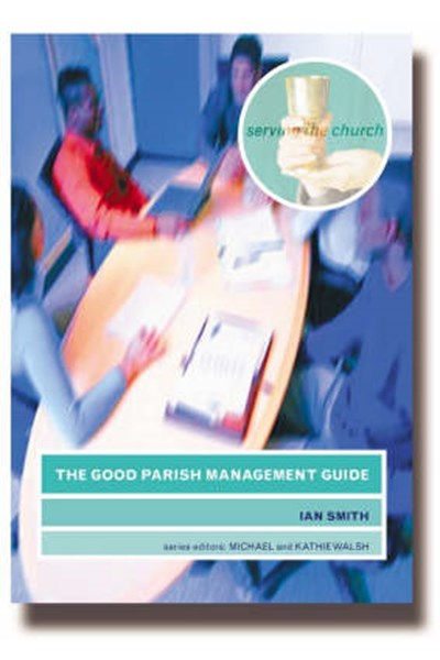 Good Parish Management Guide
