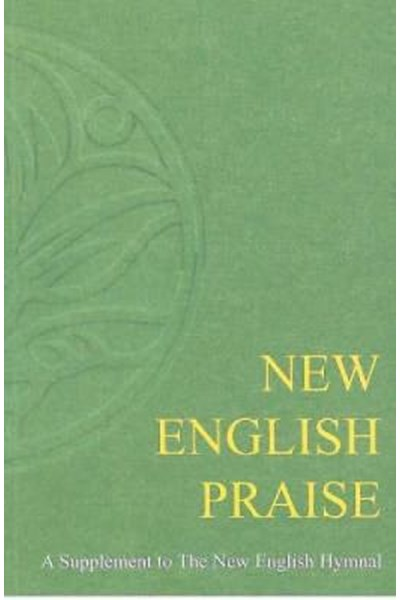 New English Praise - Full Music Edition