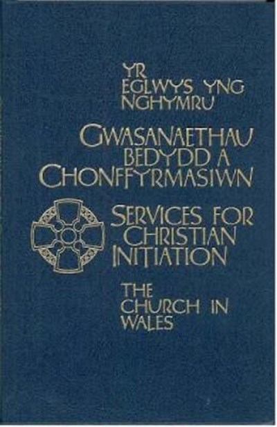 Church in Wales - Services for Christian Initiation
