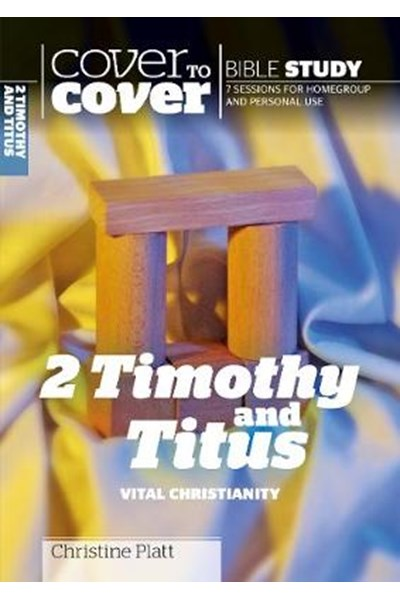 Cover to Cover: 2 Timothy and Titus
