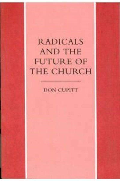 Radicals and the Future of the Church