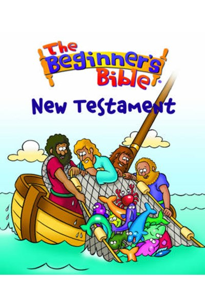 The Beginner's Bible New Testament
