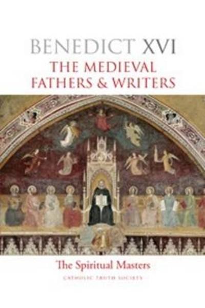 Spiritual Masters: Medieval Fathers and Writers