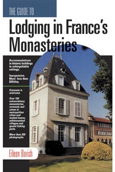 Guide to Lodging in France's Monastaries