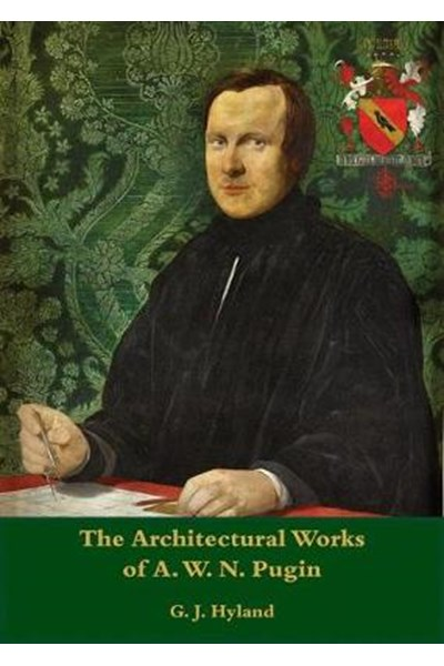 Architectural Works of A.W.N. Pugin