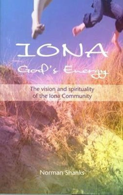 Iona, God's Energy