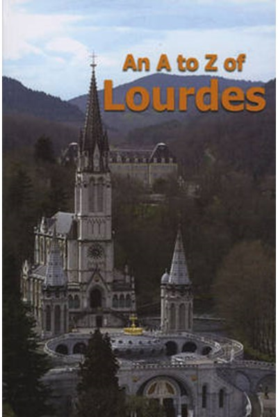 A to Z of Lourdes