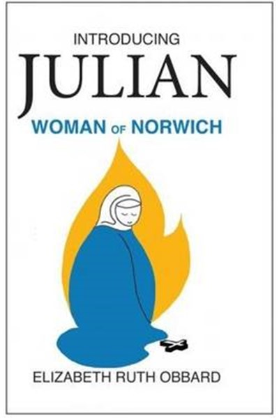 Introducing Julian Woman of Norwich