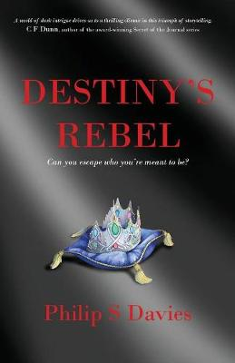 Destiny's Rebel