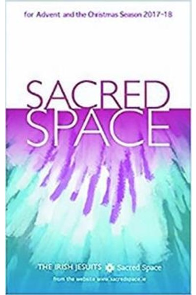Sacred Space for Advent and the Christmas Season 2017-18