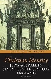 Christian Identity, Jews, and Israel in 17th-century England