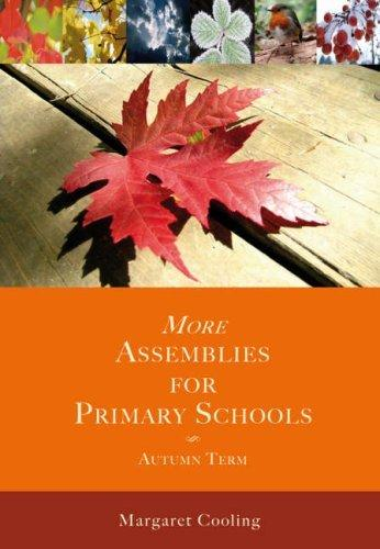 More Assemblies for Primary Schools - Autumn Term