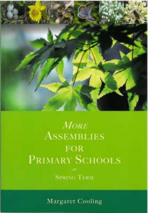 More Assemblies for Primary Schools - Spring Term