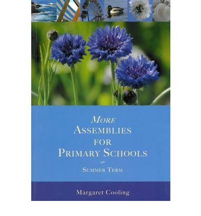 More Assemblies for Primary Schools - Summer Term