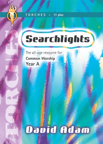 Searchlights Torches: Year A