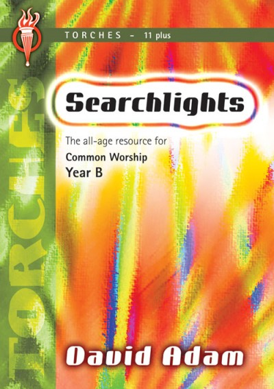 Searchlights Torches: Year B