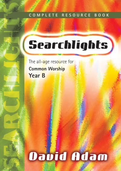 Searchlights Complete Resource Book: Year B