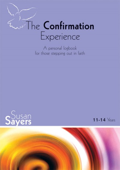 The Confirmation Experience: 11-14 Logbook