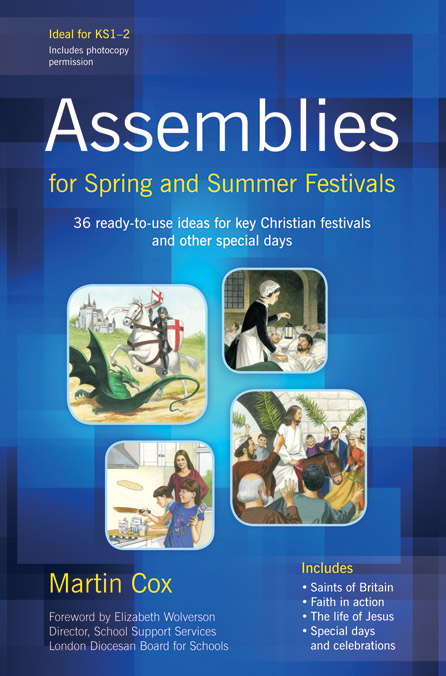 Assemblies for Spring and Summer Festivals