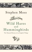 Wild Hares and Hummingbirds