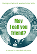 May I Call You Friend?