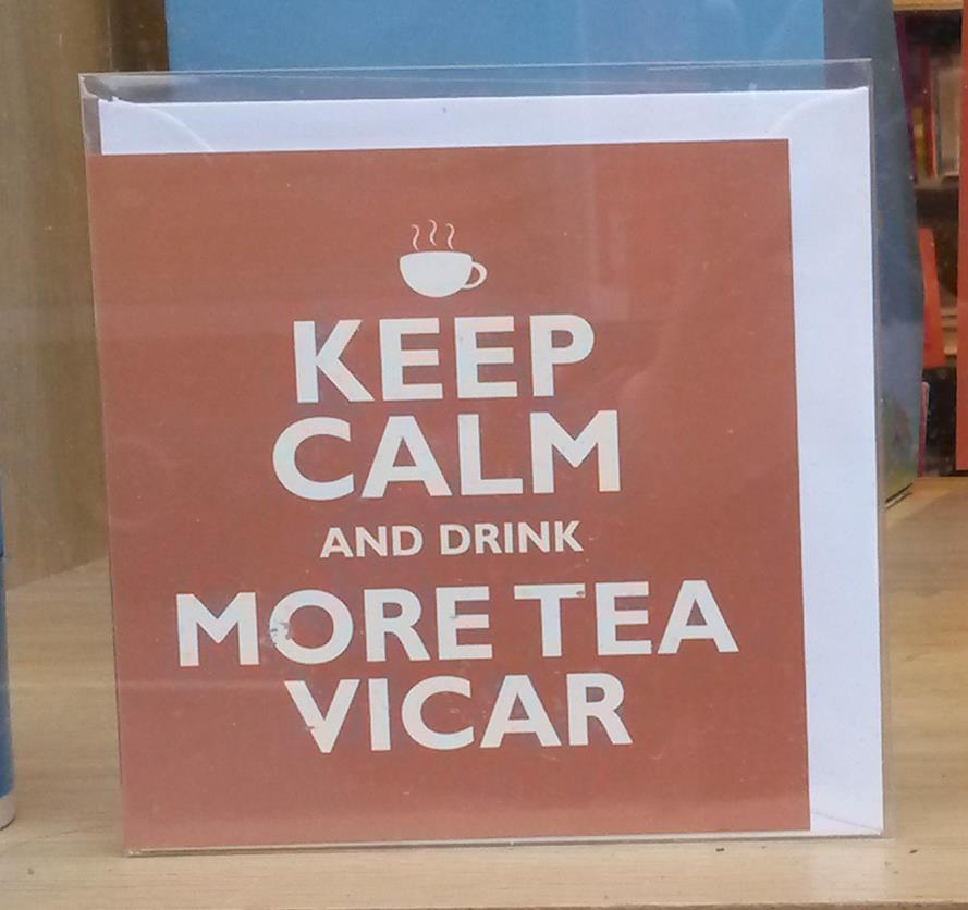 Keep Calm and Drink More Tea Vicar Card