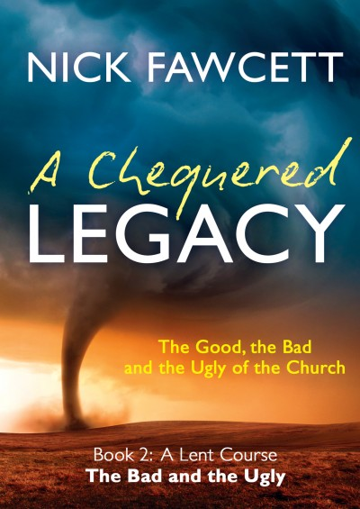 A Chequered Legacy Book 2 - The Bad & The Ugly