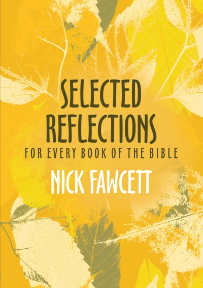 Selected Reflections For Every Book Of The Bible