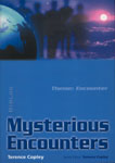 Mysterious Encounters
