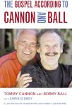 Gospel According to Cannon and Ball